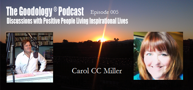 Positivity with Carol CC Miller